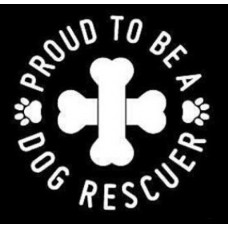 Sticker- Proud to be a dog Rescuer